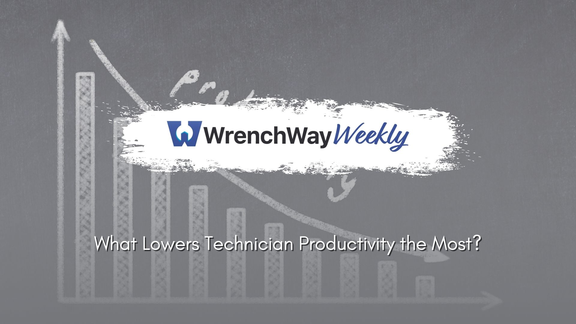 wrenchway weekly technician productivity