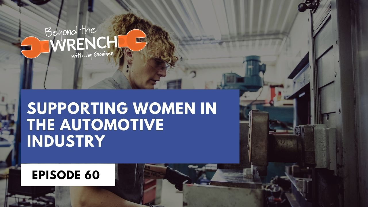 Beyond the wrench episode supporting women in the automotive industry with tiffany scherado