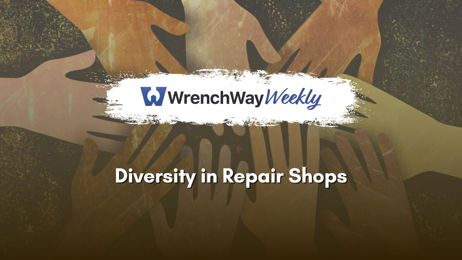 wrenchway weekly episode diversity in repair shops