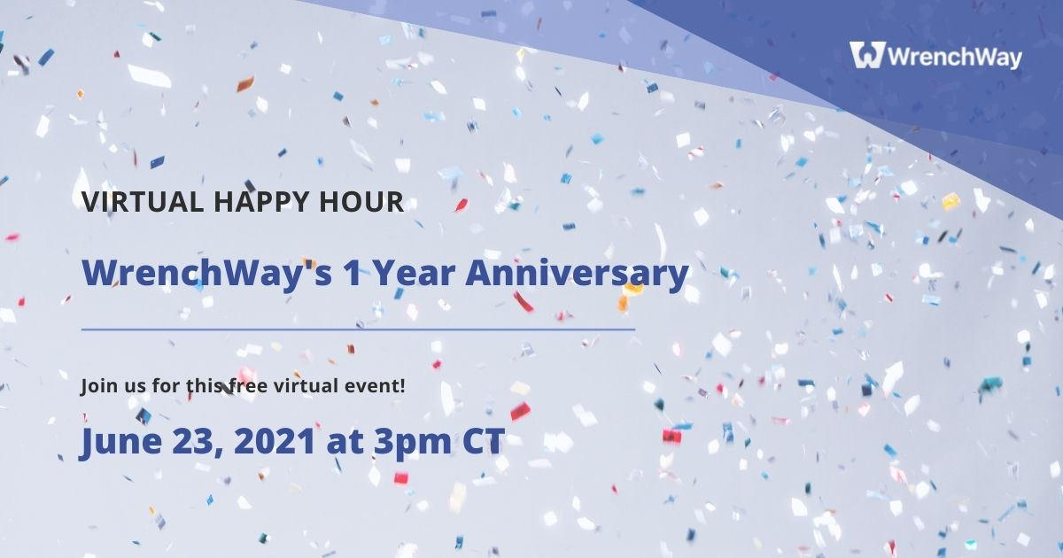 virtual happy hour for wrenchway's 1 year anniversary