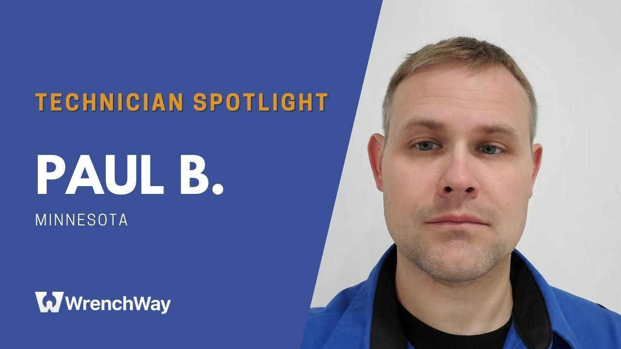 Technician Spotlight Series: Paul B.