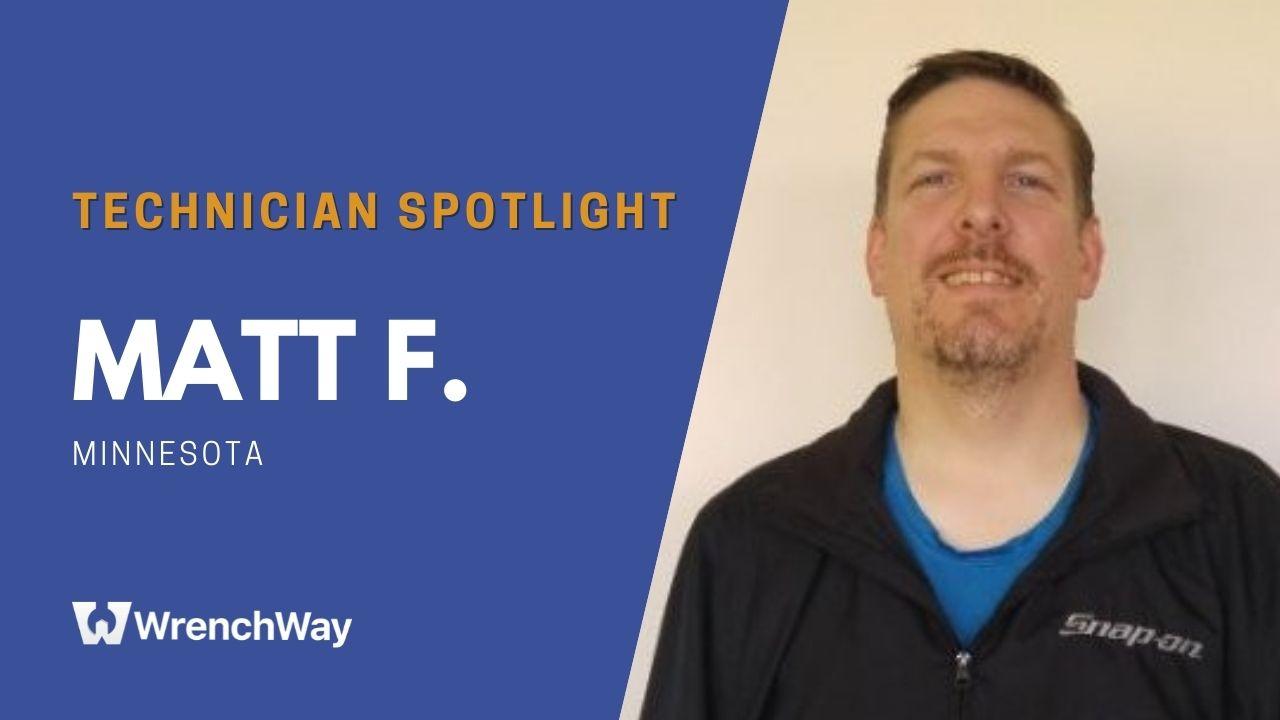 Technician Spotlight Series: Matt F.