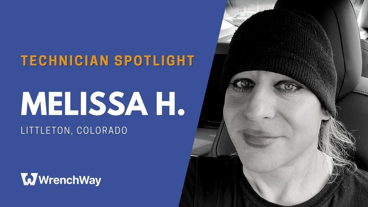 Technician Spotlight: Melissa H.