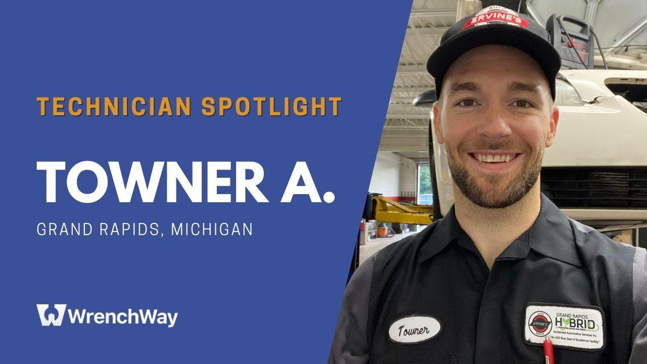 Technician Spotlight Series: Towner A.