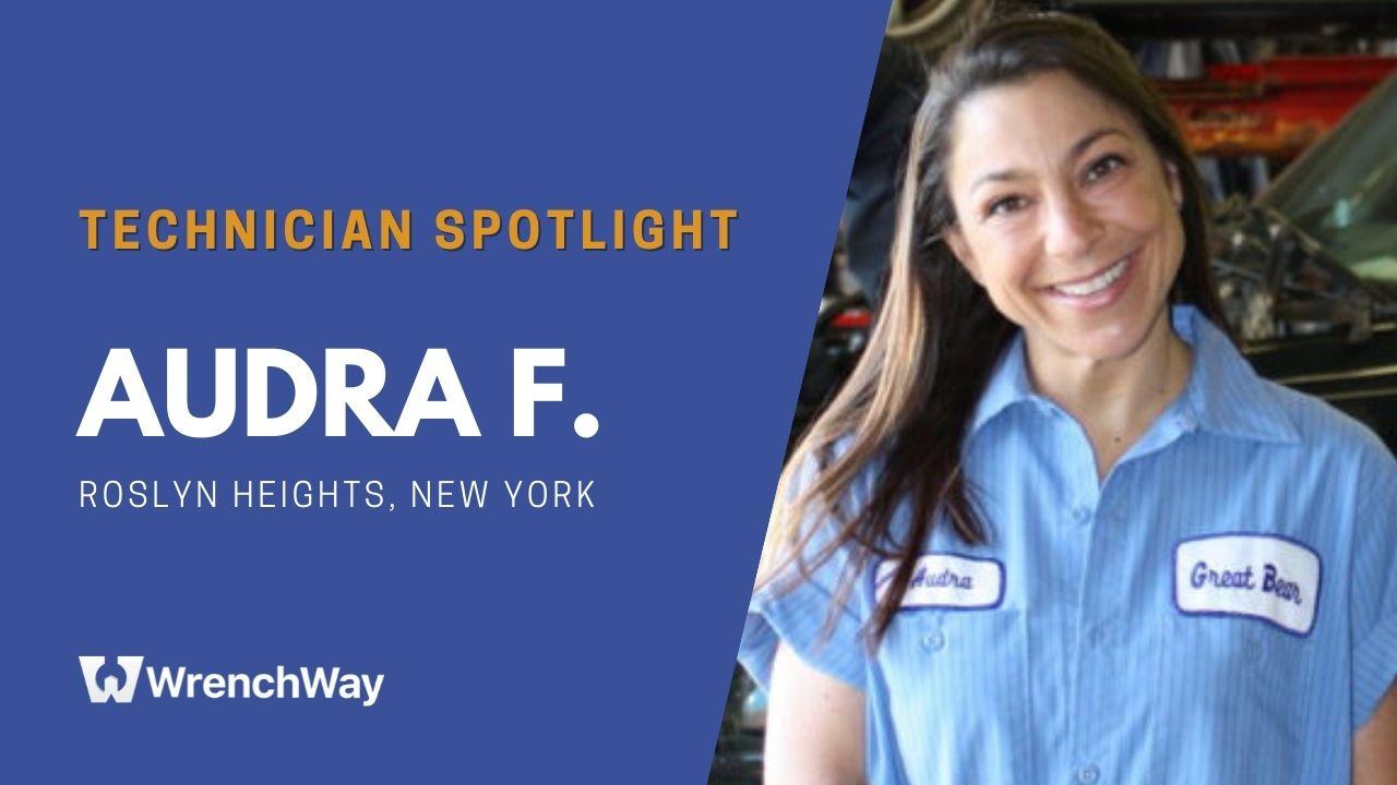 Technician Spotlight Series: Audra F.