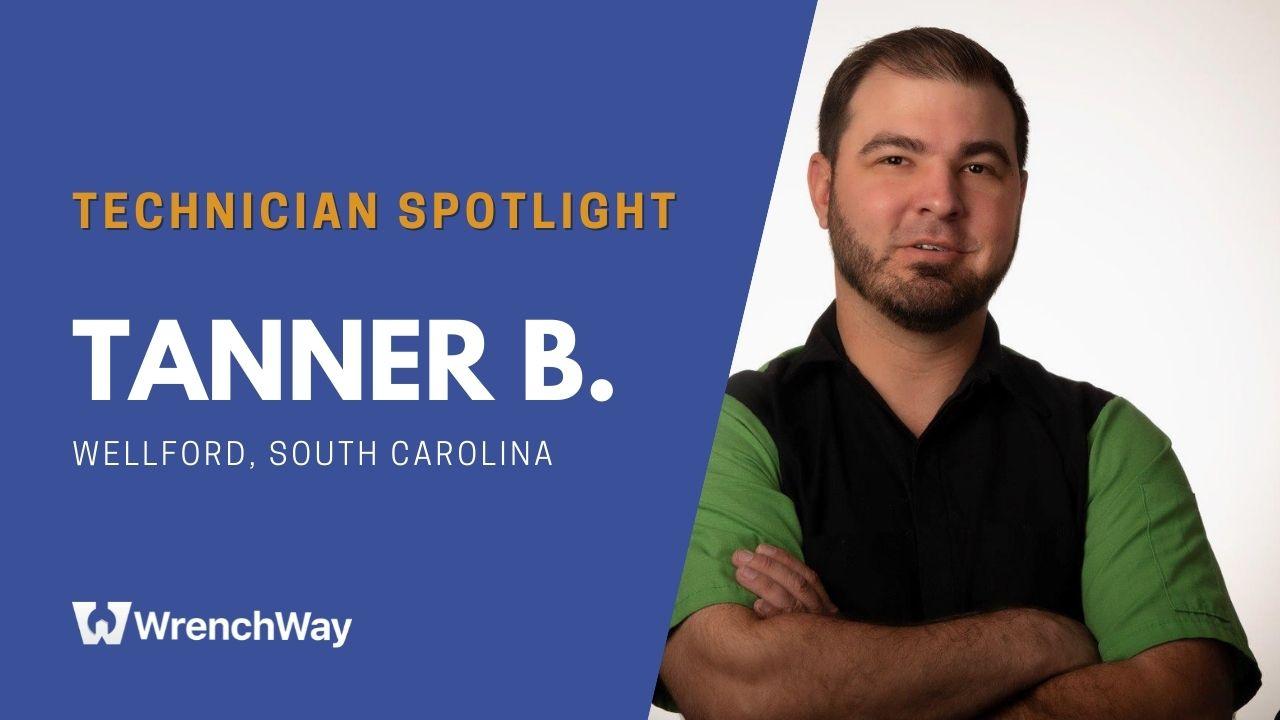 Technician Spotlight Series: Tanner B.